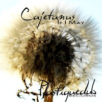 If I May — Cajetanus