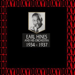 1934-1937 — Earl Hines and His Orchestra