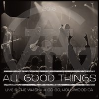 Live @ the Whisky a Go Go — All Good Things