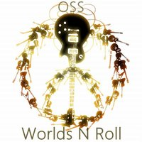 Worlds N Roll — OSS