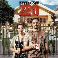 Better off Zed - Original Motion Picture Soundtrack — сборник