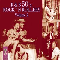R&b '50s Rock 'n Rollers, Volume 2 — сборник