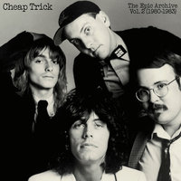 The Epic Archive, Vol. 2 (1980-1983) — Cheap Trick