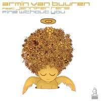 Fine Without You — Armin van Buuren, Jennifer Rene