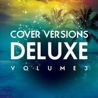 Cover Versions Deluxe, Vol. 3 — сборник