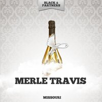 Missouri — Merle Travis