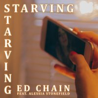 Starving — Ed Chain