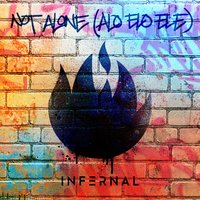 Not Alone (Alo Elo Ele) — Infernal