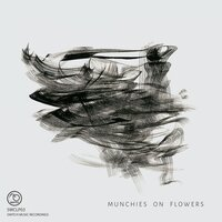 Munchies on Flowers — Munchies on Flowers