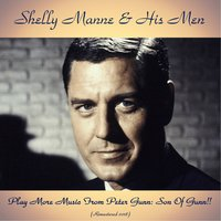 Play More Music From Peter Gunn: Son Of Gunn!! — Shelly Manne and His Men, Russ Freeman / Richie Kamuca / Joe Gordon / Victor Feldman