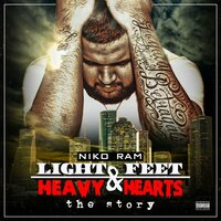 """Light Feet & Heavy Hearts"" The Story — NikoRAM"