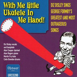 With Me Little Ukulele in Me Hand — Martin Fry, Alan Rogers, alan Cooper, Diz Disley, Colin Bowden