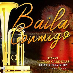 Dayvi, Victor Cardenas, Kelly Ruiz - Baila Conmigo