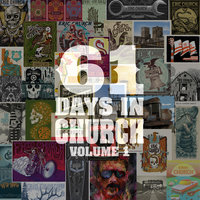 61 Days In Church Volume 1 — Eric Church