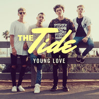 Young Love — The Tide