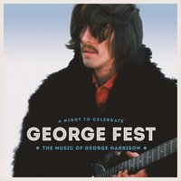 George Fest: A Night to Celebrate the Music of George Harrison — сборник