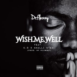 Wish Me Well — KD, Dr Flezzy, Khalli Eyez