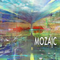 Find a Place — Mozaic