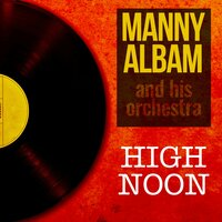 High Noon — Manny Albam and His Orchestra