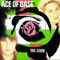 The Sign (US Album) — Ace of Base