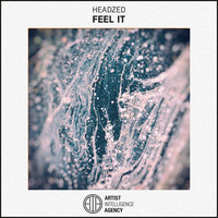 Feel It — Headzed