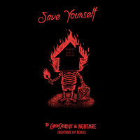 Save Yourself — The Chainsmokers, NGHTMRE