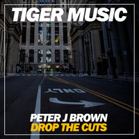 Drop The Cuts — Peter J Brown