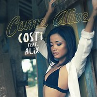 Come Alive — Costi feat. Alix