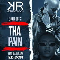 Shout Out to the Pain — Keith Robinson