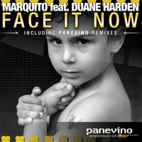 Face It Now — Marquito feat. Duane Harden