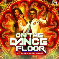 Selected Party Songs: On the Dance Floor — сборник