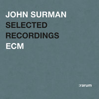 Selected Recordings — John Surman