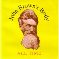 All Time — John Brown's Body