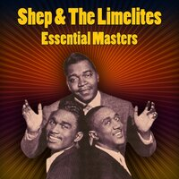 Essential Masters — Shep & The Limelites