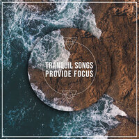 13 Tranquil Songs to Provide Focus — Asian Zen Spa Music Meditation, Japanese Relaxation and Meditation, Guided Meditation