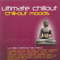 Ultimate Chillout, Chill-Out Moods — XXL, Vanguarde, James Ryan