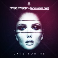 Care for Me — Joe Ford, Document One