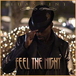 Feel the Night — Thasaint