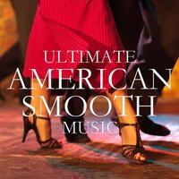 Ultimate American Smooth Music — сборник