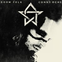 Doom Folk — Conny Ochs