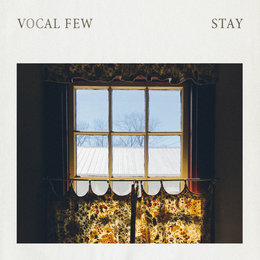 Stay — Vocal Few