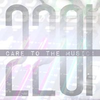 Care to the Music — 2201