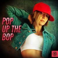 Pop Up The Bop — сборник