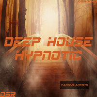 Deep House Hypnotic — сборник