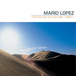 The Sound of Nature — Mario Lopez