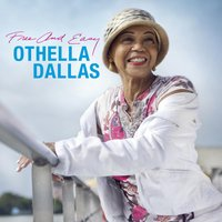 Free and Easy — Othella Dallas