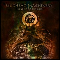 Aligned to the Grid — Godhead Machinery