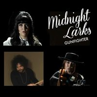 Gunfighter — Midnight Larks