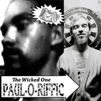 Paul-O-Riffic — The Wicked One