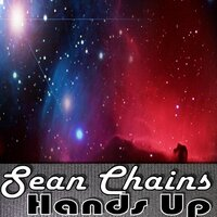 Hands Up — Sean Chains